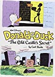 Walt Disney's Donald Duck: The Old Castle's Secret (Complete Carl Barks Disney Library)