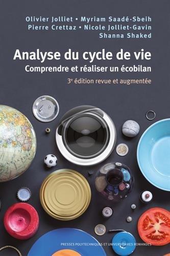 Analyse du cycle de vie: Comprendre et réaliser un écobilan