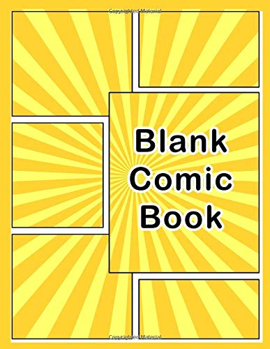 Blank Comic Book: Variety of Templates, 2-9 panel layouts, draw your own Comics and Manga Adams, 6 Panel