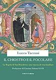 Il chiostro e il focolare: La Regola di San Benedetto: una traccia di vita familiare