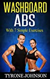 Washboard Abs With 7 Simple Exercises (English Edition)