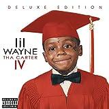 Songtexte von Lil Wayne - Tha Carter IV