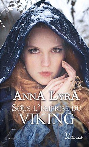 Sous l'emprise du Viking (Victoria) par Anna Lyra