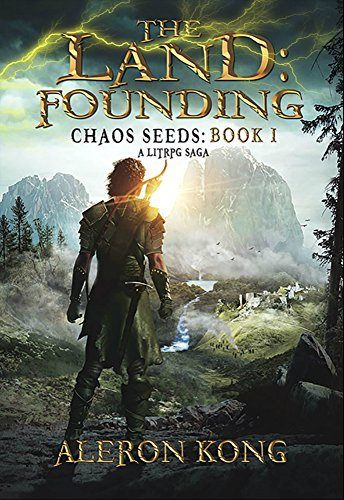 The Land: Founding (Chaos Seeds Book 1) by Aleron Kong