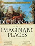 The Dictionary of Imaginary Places: T...