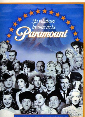 la-fabuleuse-histoire-de-la-paramount-lhistoire-du-studio-et-de-2805-films