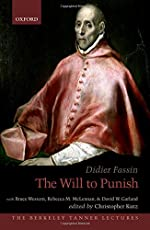 The Will to Punish (The Berkeley Tanner Lectures)