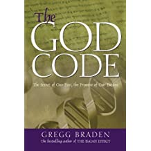 The God Code:The Secret of our Past, the Promise of our Future by Gregg Braden (2005-01-01)