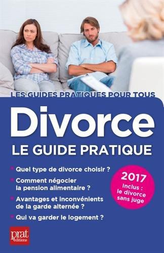 Divorce : Le guide pratique par From Prat Editions