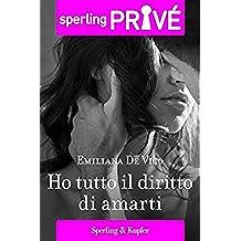 Ho tutto il diritto di amarti - Sperling Privé