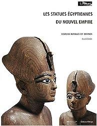 Les statues égyptiennes du Nouvel Empire : Tome 1, Statues royales et divines