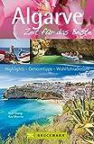 Algarve - Zeit für das Beste: Highlights - Geheimtipps - Wohlfühladressen - Rolf Osang, Kay Maeritz