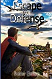 Escape or Defense (Friendships, Band 1)