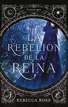 La rebelión de la reina de [Ross,  Rebecca]