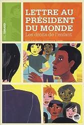 Lettre au president du monde - Les droits de l'enfant