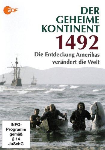 1492: Die Entdeckung Amerikas verändert die Welt