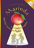 Marinda und der verhexte Apfel / Marinda e la mela stregata (linguAmica)