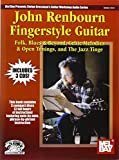 John Renbourn Fingerstyle Guitar (Stefan Grossman's Guitar Workshop Audio)