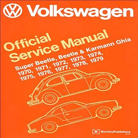 Volkswagen Official Service Manual Super Beetle, Beetle & Karmann Ghia: