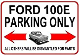 A fun A5 SIZE {20cm x 15cm} Metal Wall Sign / Notice ≈ FORD 100E PARKING ONLY All others will be dismantled for parts ≈ A bit of affordable fun for any owner or enthusiast...a great gift idea! Ideal to display in your kitchen, workshop, garage or eve...