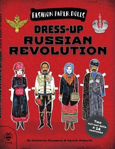 Dress-Up Russian Revolution (Fashion Paper Dolls)