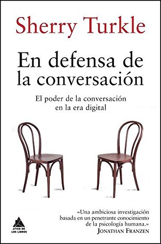 En defensa de la conversación (Ático de los Libros)