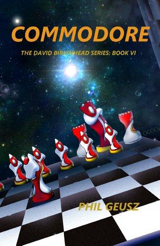 Commodore (The David Birkenhead Series Book 6) (English Edition)
