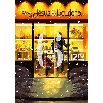 Les vacances de Jésus et Bouddha - tome 6