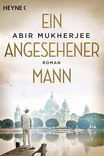 Buchseite und Rezensionen zu 'Ein angesehener Mann: Roman (Sam-Wyndham-Serie, Band 1)' von Abir Mukherjee