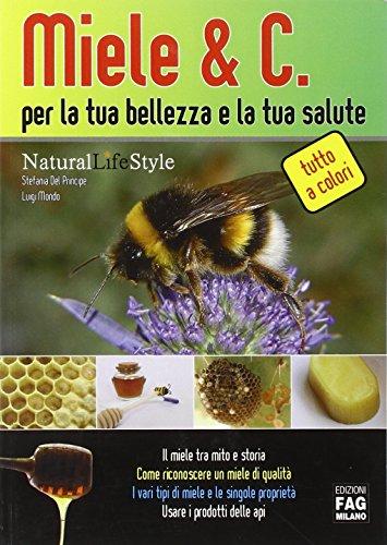 Miele & C. per la tua bellezza e la tua salute