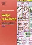 Voyage en biochimie