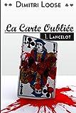 Lire le livre Carte Oubliée: 1.Lancelot gratuit