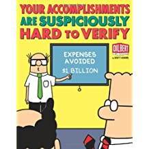 Your Accomplishments Are Suspiciously Hard to Verify: A Dilbert Book (Dilbert Book Treasury)