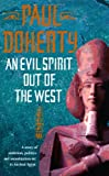 An Evil Spirit Out of the West (Ancient Egyptian Mysteries)