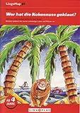 LingoMap 1: Spiele zur Förderung der Mundmotorik: Wer hat die Kokosnuss geklaut? 10 Ausschneidespiele zur Ausspracheförderung
