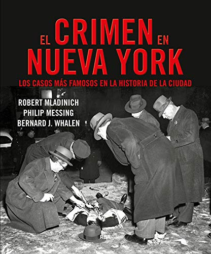 El crimen en Nueva York Los casos más famosos de la historia de la ciudad