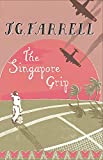 Front cover for the book The Singapore Grip by J.G. Farrell