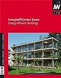 Energieeffizientes Bauen: Energy-efficient Building (aw architektur + wettbewerbe/aw architecture + competitions/Das internationale Architekturmagazin mit thematischem Schwerpunkt)
