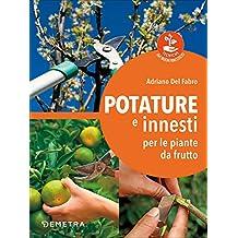 Calendario Innesti Piante Da Frutto.Amazon It Innesto Libri