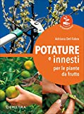 Potature e innesti per le piante da frutto: 1