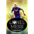Lionel Messi: Best Soccer Player The World Have Ever Seen