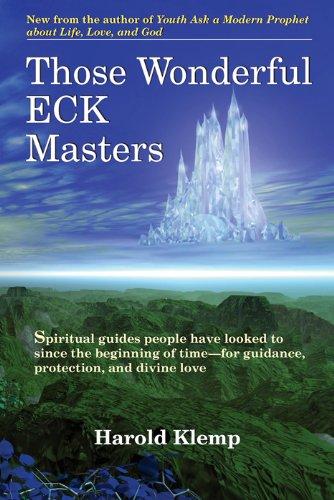 Those Wonderful ECK Masters (English Edition)