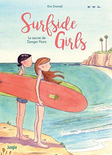 Surfside Girls : Le Secret de Danger Point