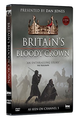 Britains Bloody Crown - Presented by Dan Jones