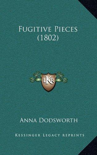Fugitive Pieces (1802)