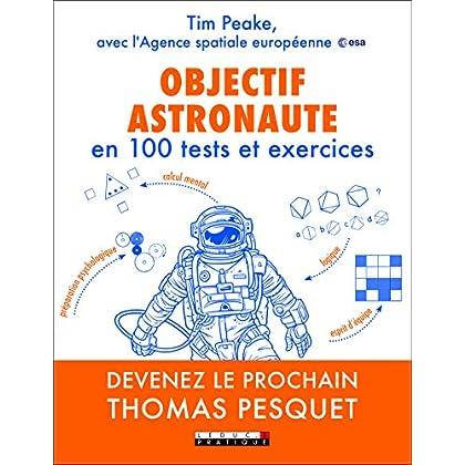 Objectif astronaute en 100 tests et exercices