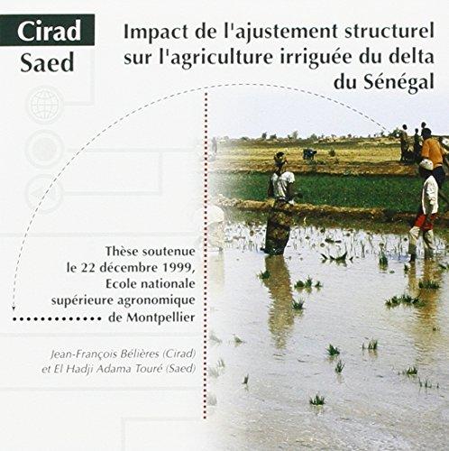 Impact de l'ajustement structurel sur l'agriculture irriguée du delta du sénégal