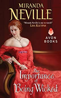 The Importance of Being Wicked (The Wild Quartet Book 1) by [Neville, Miranda]