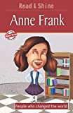 Anne Frank - Read & Shine