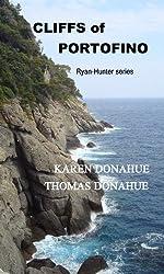 Cliffs of Portofino, Italy (Ryan-Hunter Series Book 5)